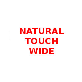 NATURAL TOUCH WIDE